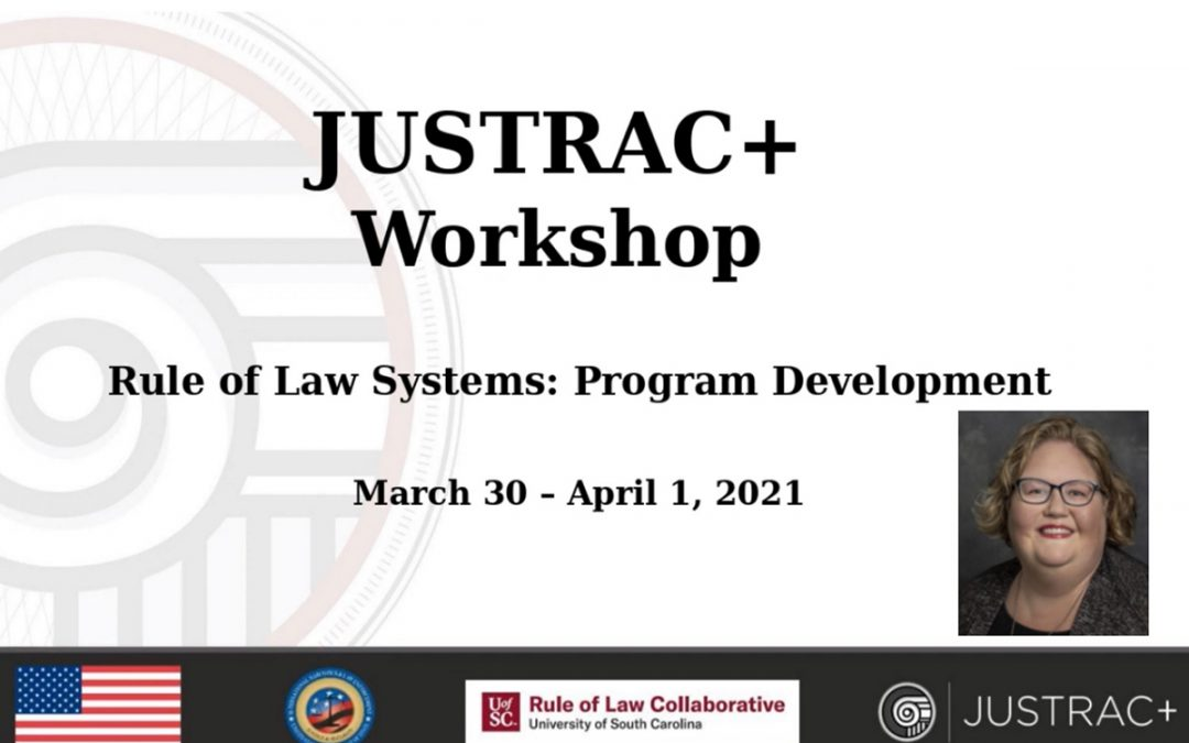Rule of Law Collaborative Holds JUSTRAC+ Program Development Workshop